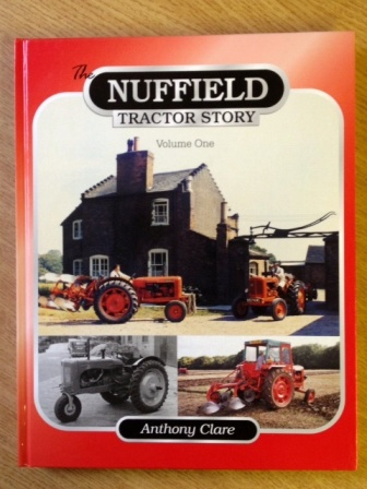 The Nuffield Tractor Story Vol 1